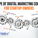 Scope of Digital Marketing Course For Startup-Owners