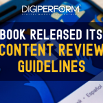 Facebook released its new Content Review Guidelines