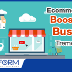 Top Reasons Why Ecommerce Can Hugely Boost Your Business!