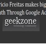 How Mauricio Freitas Used Google Adsense For Making big bucks every month