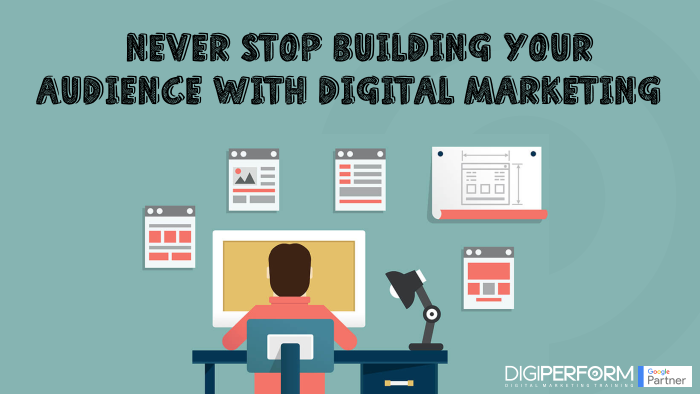 building your audience with Digital Marketing
