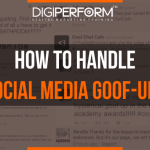 How to Handle Social Media Goof-ups?
