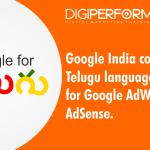 Google India commences Telugu language support for Google AdWords and AdSense.