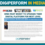 SMEs Must Invest to Upgrade Their Digital Platform for Next Level