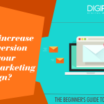 Chapter 7- How to increase the conversion rate of your email marketing campaign?
