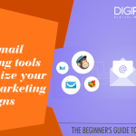Chapter 8 -List of email marketing tools to optimize your email marketing campaigns
