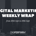 Digital Marketing Wrap from 24th Sept to 29th Sept