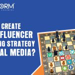 Chapter 2- How to create your Influencer Marketing Strategy on social media?