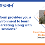 Digiperform provides you a great environment to learn digital marketing along with practical sessions.
