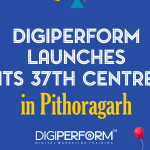 Digiperform launches its 37th center in Pithoragarh