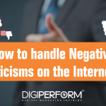 How to handle Negative Criticisms on the Internet?
