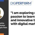 """I am exploring my passion to learn new and innovative things with digital marketing""- Priyanka Mehta"