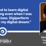 I wanted to learn digital marketing when I was in 12th class. Digiperform fulfilled my digital dream.