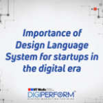 Importance of Design Language System for startups in the digital era