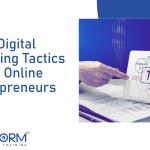 7 Digital Marketing Tactics For Online Entrepreneurs
