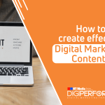 How to create effective Digital Marketing Content?