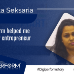 Digiperform helped me to live my entrepreneur dream. – Deepika Seksaria
