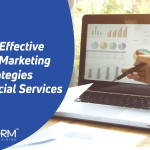Top 6 Effective Digital Marketing Strategies For Financial Services