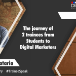 The journey of 2 trainees from Students to Digital Marketers