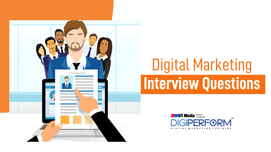 Digital Marketing Fresher's Interview Questions