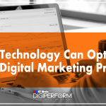 How Technology Can Optimize Your Digital Marketing Process