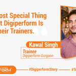 """The Most Special Thing About Digiperform Is Their Trainers."" – Kawal Singh"