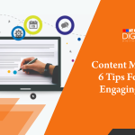 Content Marketing: 6 Wonderful Tips For Writing Engaging Content