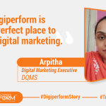 """""""Digiperform is the Perfect place to learn digital marketing."""" -Arpitha"""