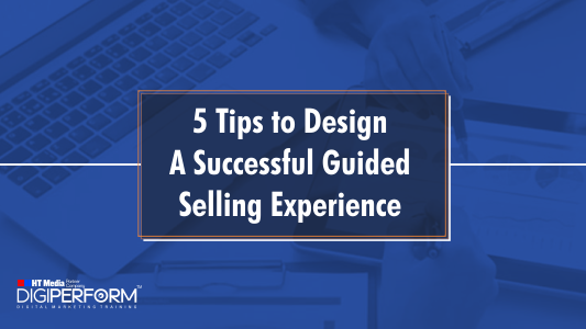 Tips to Design a Successful Guided Selling Experience