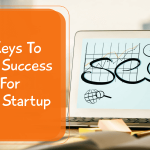 5 Keys To SEO Success For Your Startup