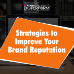 Strategies to Improve Your Brand Reputation