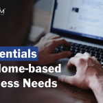 6 Essentials Any Home-Based Business Needs