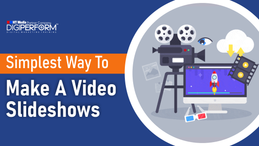 Simplest Way To Make A Video Slideshows