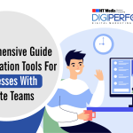 Comprehensive Guide: Collaboration Tools for Businesses with Remote Teams