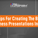 6 Tips for Creating the Best Business Presentations in 2021