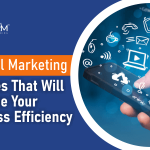 5 Digital Marketing Services That Will Increase Your Business Efficiency