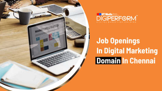 Job Openings In Digital Marketing Domain In chennai