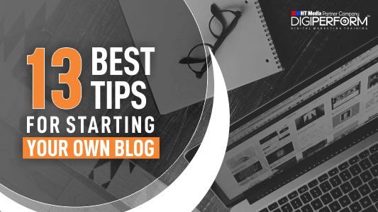 Best Tips For Starting Your Own Blog