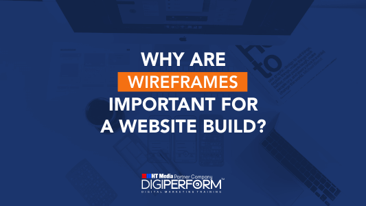Why Are Wireframes Important For A Website Build