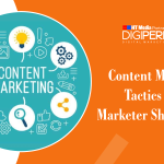 Content Marketing Tactics Every Marketer Should Know