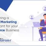 Hiring a Digital Marketing Consultant for your Ecommerce Business